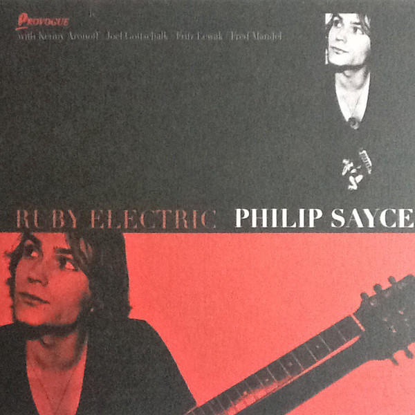 Philip Sayce ‎– Ruby Electric