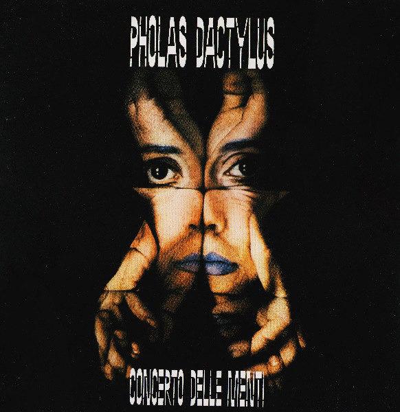 Pholas Dactylus – Concerto Delle Menti