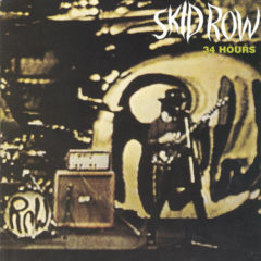 Skid Row – 34 Hours ( G/f. )
