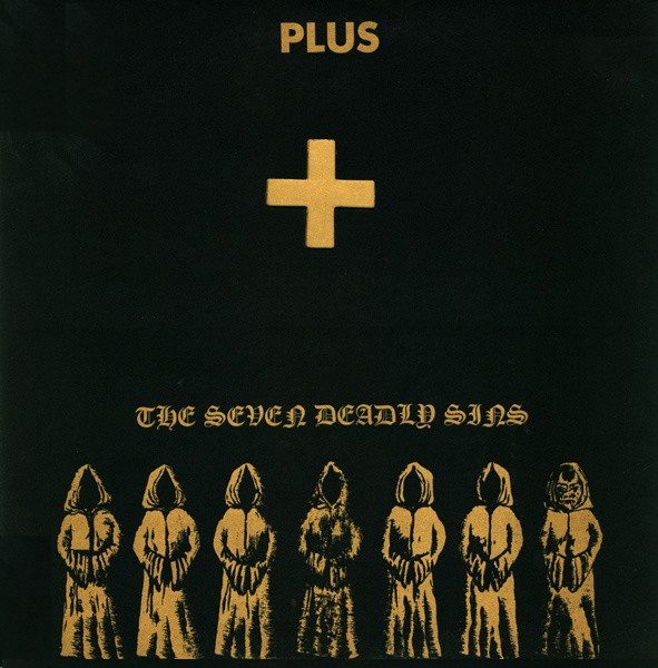 Plus – The Seven Deadly Sins