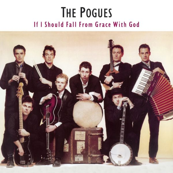 Pogues ‎– If I Should Fall From Grace With God
