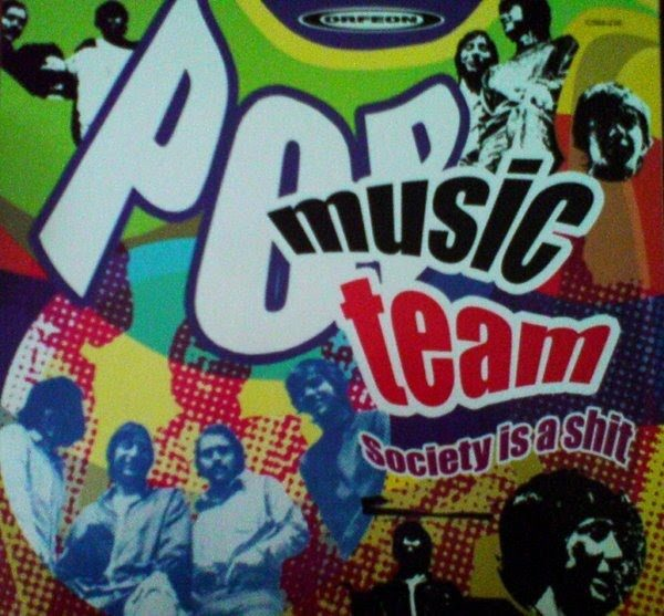 Pop Music Team – Society Is A Shit