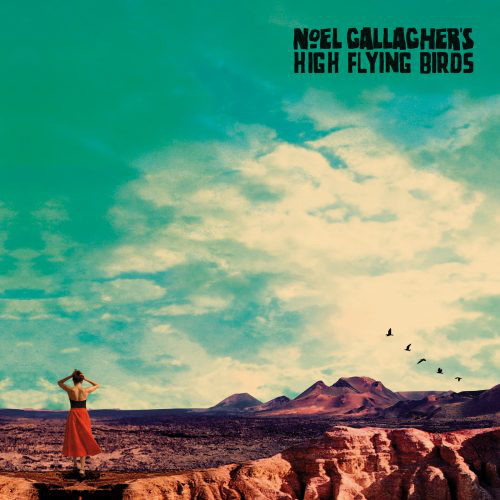 Noel Gallagher's High Flying Birds – Who Built The Moon?