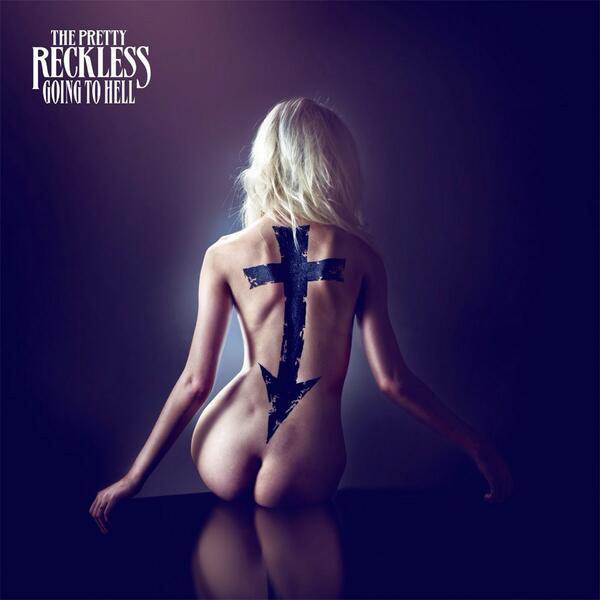 Pretty Reckless – Going To Hell