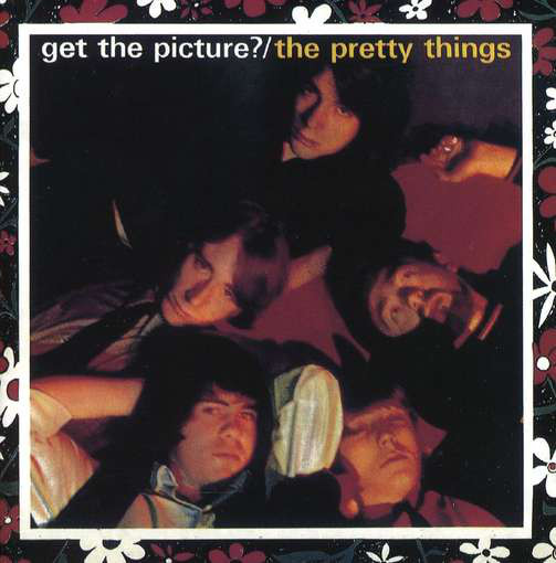 Pretty Things – Get The Picture?