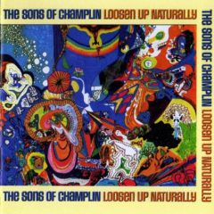 Sons Of Champlin ‎– Loosen Up Naturally ( 2 LP, G/f. )