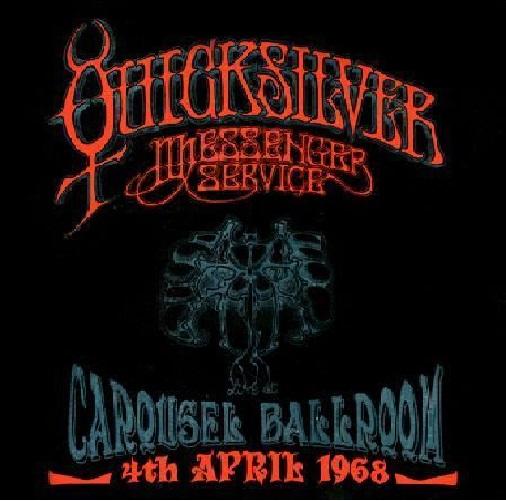 Quicksilver Messenger Service – Live At The Carousel Ballroom ( 2 LP, 180g )
