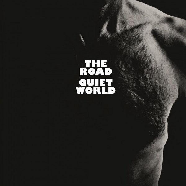 Quiet World – The Road