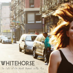 Whitehorse ‎– The Fate Of The World Depends On This Kiss