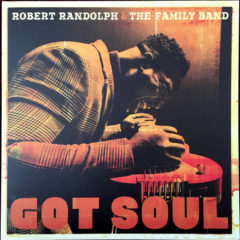 Robert Randolph & The Family Band ‎– Got Soul