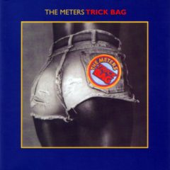 The Meters ‎– Trick Bag