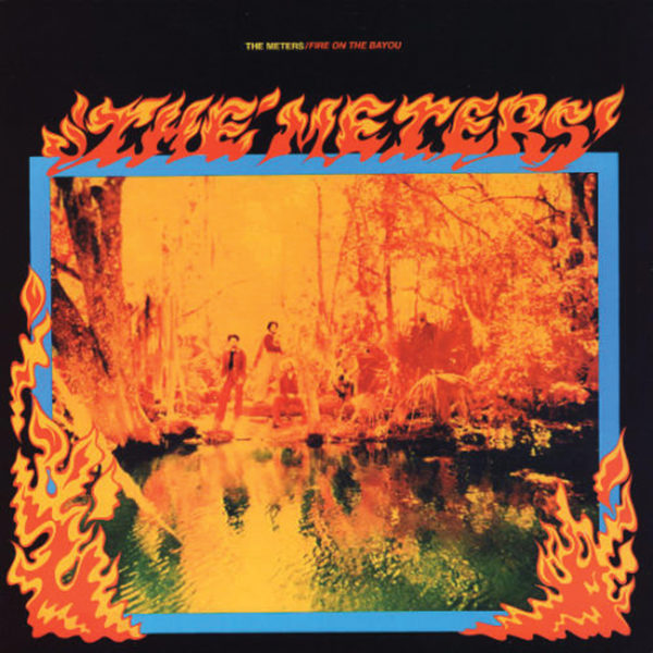 The Meters – Fire On The Bayou ( 180g )