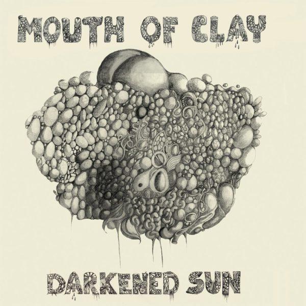 Mouth Of Clay – Darkened Sun