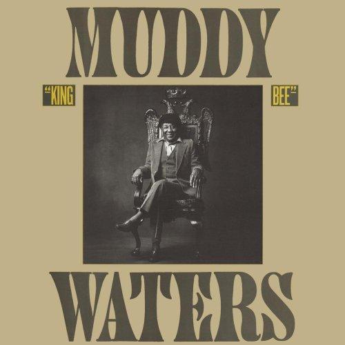 Muddy Waters – King Bee