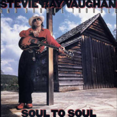 Stevie Ray Vaughan And Double Trouble ‎– Soul To Soul ( 180g )