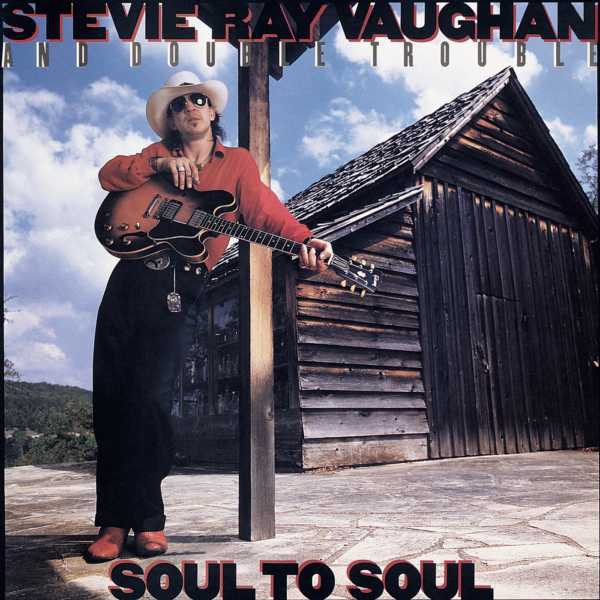 Stevie Ray Vaughan And Double Trouble – Soul To Soul ( 180g )