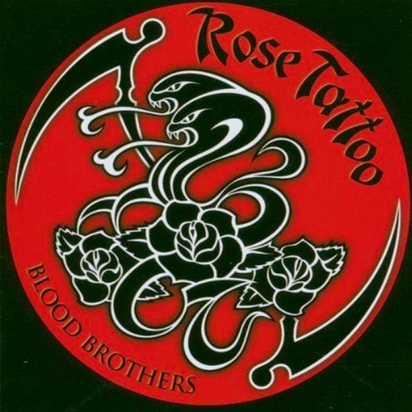Rose Tattoo – Blood Brothers ( G/f. )