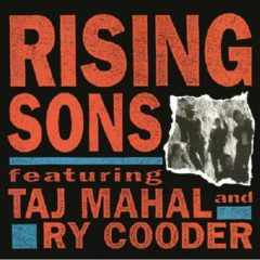 Rising Sons Feat. Taj Mahal And Ry Cooder ‎– Rising Sons Feat. Taj Mahal And Ry Cooder ( 2 LP )