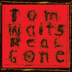 Tom Waits ‎– Real Gone