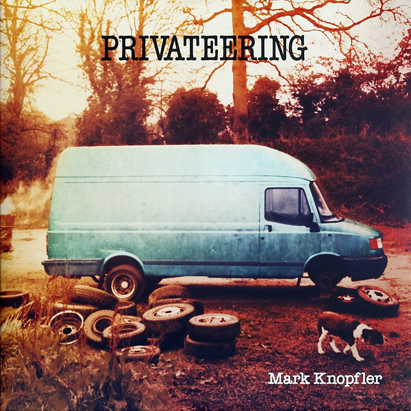 Mark Knopfler ‎– Privateering