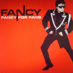 Fancy ‎– Fancy For Fans