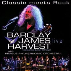 Barclay James Harvest Featuring Les Holroyd With Prague Philharmonic Orchestra ‎– Classic Meets Rock