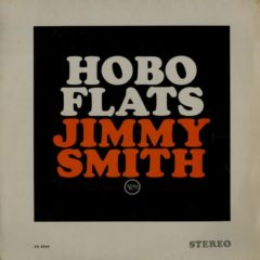 Jimmy Smith ‎– Hobo Flats