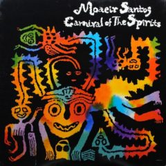 Moacir Santos ‎– Carnival Of The Spirits