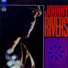 Johnny Rivers ‎– Whisky À Go-Go Revisited