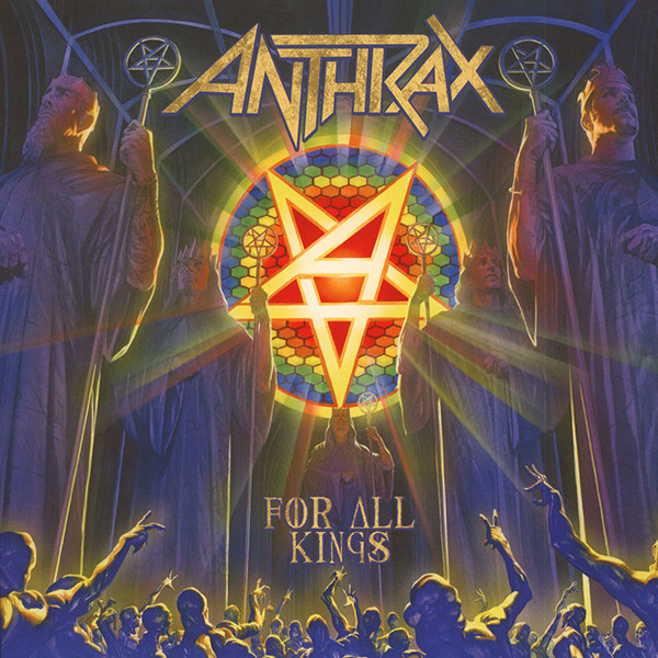Anthrax – For All Kings ( USA )