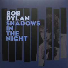 Bob Dylan ‎– Shadows In The Night ( 180g )