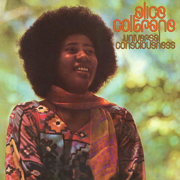 Alice Coltrane – Universal Consciousness