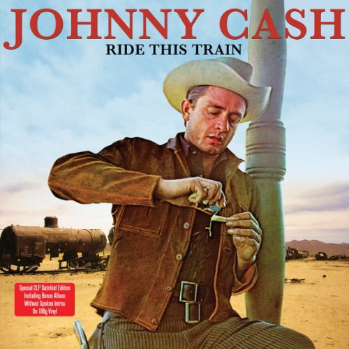 Johnny Cash ‎– Ride This Train ( 2 LP, 180g )