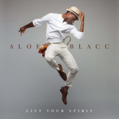 Aloe Blacc ‎– Lift Your Spirit
