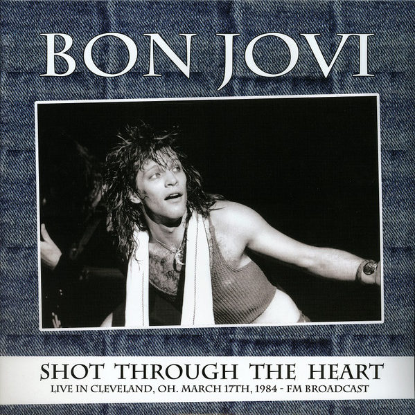 Bon Jovi – Shot Through The Heart, Live In Cleveland ( 2 LP )