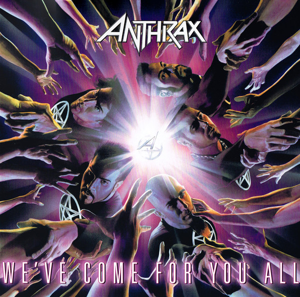 Anthrax – We've Come For You All