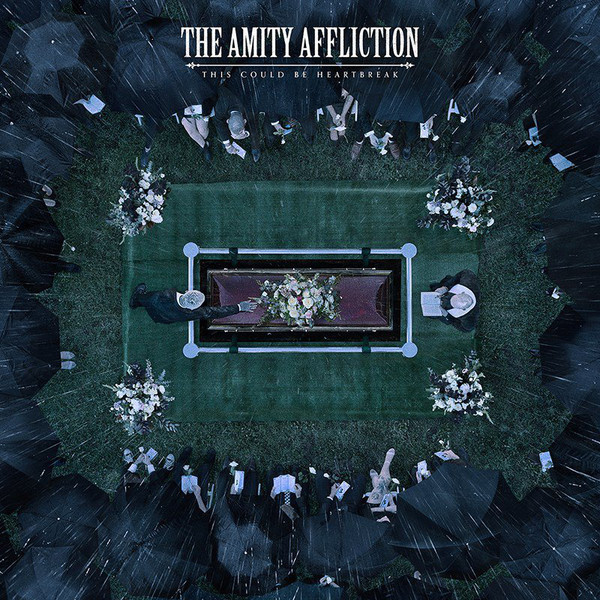 Amity Affliction – This Could Be Heartbreak