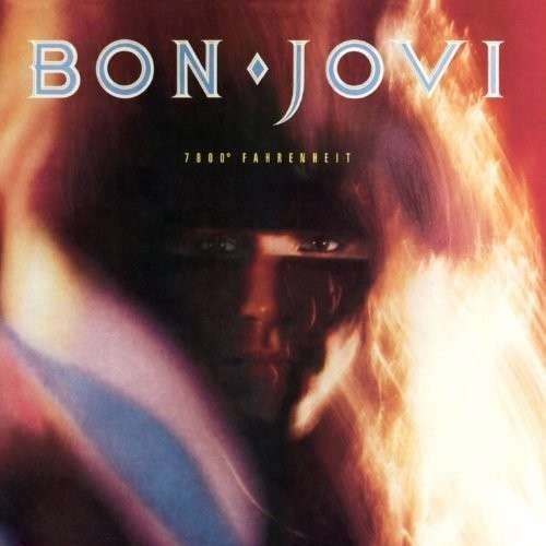 Bon Jovi – 7800° Fahrenheit ( 180g )
