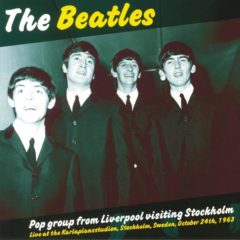 Beatles ‎– Pop Group From Liverpool Visiting Stockholm