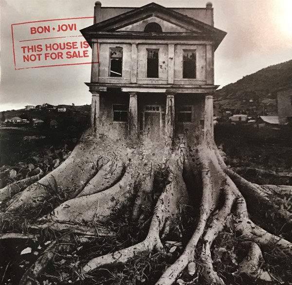 Bon Jovi ‎– This House Is Not For Sale
