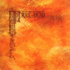 And You Will Know Us By The Trail Of Dead ‎– Source Tags & Codes ( 2 LP, 180g )