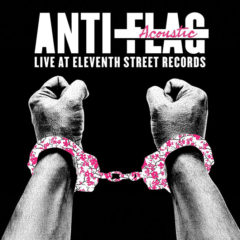 Anti-Flag ‎– Live Acoustic At 11th Street Records ( Color Vinyl )