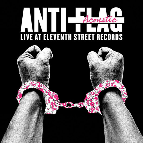 Anti-Flag – Live Acoustic At 11th Street Records ( Color Vinyl )