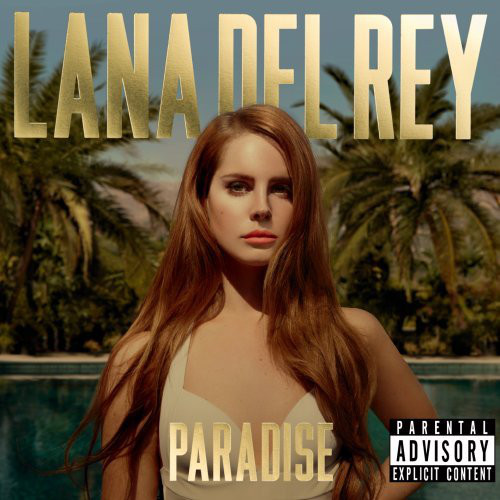 Lana Del Rey – Born To Die (The Paradise Edition)