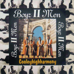 Boyz II Men ‎– Cooleyhighharmony