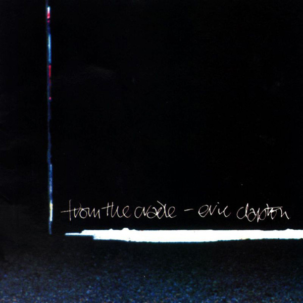 Eric Clapton – From The Cradle ( 2 LP, 180g )