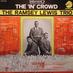 Ramsey Lewis Trio ‎– The 'In' Crowd