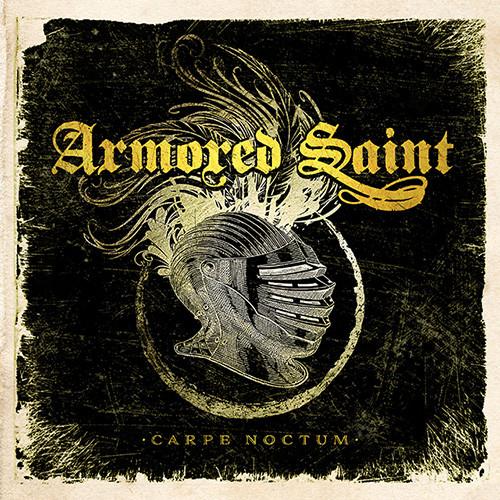 Armored Saint – Carpe Noctum ( 180g )