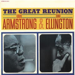 Louis Armstrong & Duke Ellington ‎– The Great Reunion ( 180g )