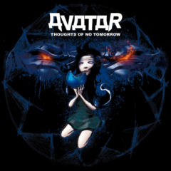 Avatar ‎– Thoughts Of No Tomorrow